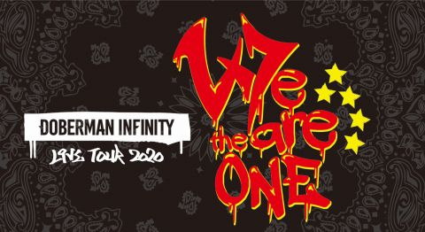 LIVE TOUR 2020 We are the one|DOBERMAN INFINITY